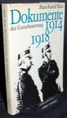 Kurz, Dokumente der Grenzbesetzung 1914 - 1918