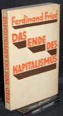 Fried, Das Ende des Kapitalismus
