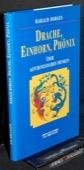 Borges, Drache, Einhorn, Phoenix
