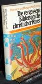 Schmidt, Die vergessene Bildersprache christlicher Kunst