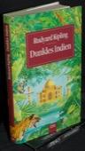 Kipling, Dunkles Indien