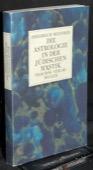 Weinreb, Die Astrologie in der juedischen Mystik