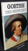 Hohendorf, Goethe und seine Zeit