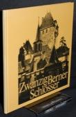 Dreyer, Zwanzig Berner Schloesser