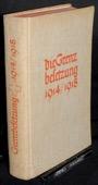 Utz / Wyler / Trueb, Die Grenzbesetzung 1914-1918
