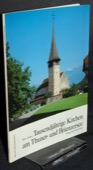 Gruetter, Tausendjaehrige Kirchen