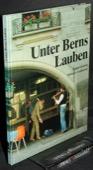 Golowin / von Graffenried, Unter Berns Lauben