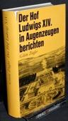 Ziegler, Der Hof Ludwigs XIV