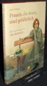 Bollmann, Frauen, die lesen, sind gefaehrlich