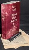 Noll, Diktate ueber Sterben & Tod