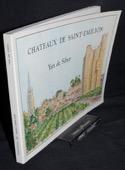 Siber, Chateaux de Saint-Emilion
