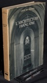 Hautecoeur, L'Architecture francaise