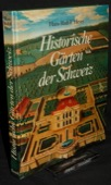 Heyer, Historische Gaerten der Schweiz