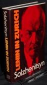Solzhenitsyn, Lenin in Zurich