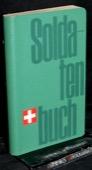 Merz / Bachmann, Soldatenbuch
