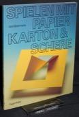 Botermans, Spielen mit Papier, Karton & Schere