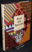 Gillow / Sentance, Atlas der Textilien