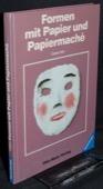 Hein, Formen mit Papier und Papiermache
