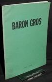Baron Gros, 1955-1956