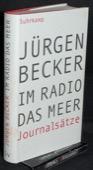 Becker, Im Radio das Meer