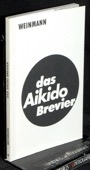 Weinmann, Das Aikido-Brevier