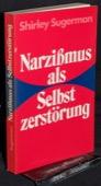 Sugerman, Narzissmus als Selbstzerstoerung