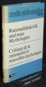Holzhey / Leyvraz, Rationalitaetskritik und neue Mythologien