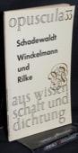 Schadewaldt, Winckelmann und Rilke