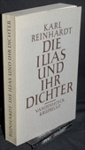 Reinhardt, Die Ilias und ihr Dichter