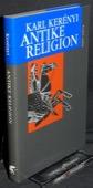 Kerenyi, Antike Religion