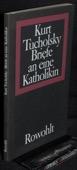 Tucholsky, Briefe an eine Katholikin