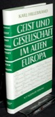 Hillebrand, Geist und Gesellschaft im alten Europa