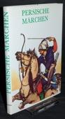 Tichy / Manasek, Persische Maerchen