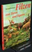 Reinhard, Filzen von Tieren und Figuren