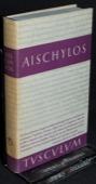 Aischylos, Tragoedien und Fragmente