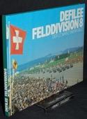 Defilee, Felddivision 8 [1981]