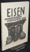 Freivogel / Zandonella, Eisen - Schmiedehandwerk, Kunsthandwerk, Kunst