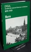 INSA, Inventar der neueren Schweizer Architektur 1850 - 1920. Bern
