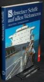 Grivat / Grezet, Schweizer Schiffe
