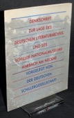 Deutsche Schillergesellschaft, Denkschrift [1985]