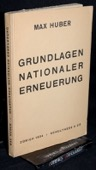 Huber, Grundlagen nationaler Erneuerung