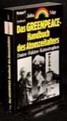 May, Das Greenpeace-Handbuch