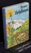 Flueck, Unsere Heilpflanzen