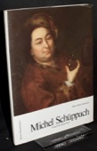 Meyer-Salzmann, Michel Schueppach 1707 - 1781