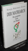Ruettner-Cova, Der Matriarch