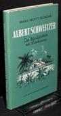 Woytt-Secretan, Albert Schweitzer