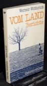 Wuethrich, Vom Land