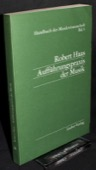 HaasHaas, Auffuehrungspraxis der Musik