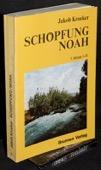 Kroeker, Erste Schoepfung - Noah