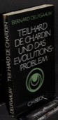 Delfgaauw, Teilhard de Chardin und das Evolutionsproblem